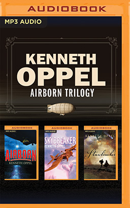 Kenneth Oppel - Airborn Trilogy