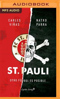 St. Pauli: Otro Futbol Es Posible