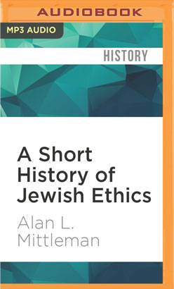 Short History of Jewish Ethics, A