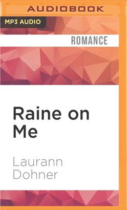 Raine on Me