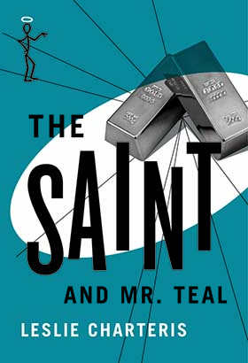 Saint and Mr. Teal, The
