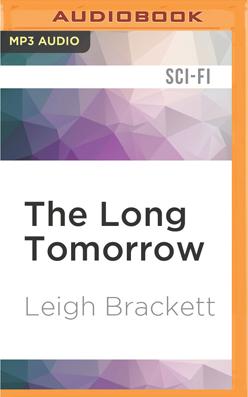 Long Tomorrow, The