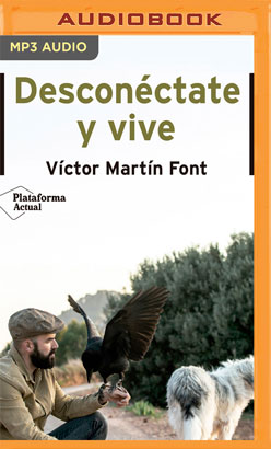 Desconéctate y vive