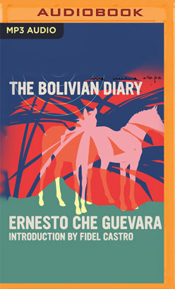 Bolivian Diary, The