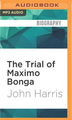 Trial of Maximo Bonga, The