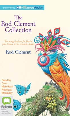 Rod Clement Collection: Feathers for Phoebe plus 5 more, The