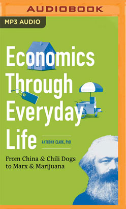 Economics Through Everyday Life