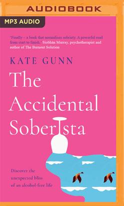 Accidental Soberista, The