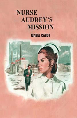 Nurse Audrey's Mission
