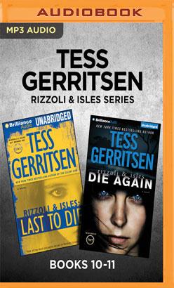 Tess Gerritsen Rizzoli & Isles Series: Books 10-11