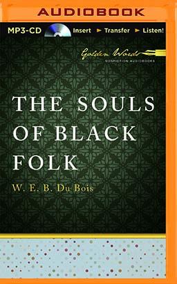Souls of Black Folk, The