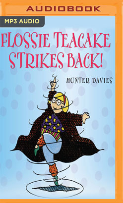 Flossie Teacake Strikes Back!