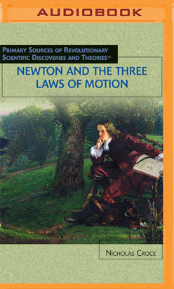 Newton and the Three Laws of Motion