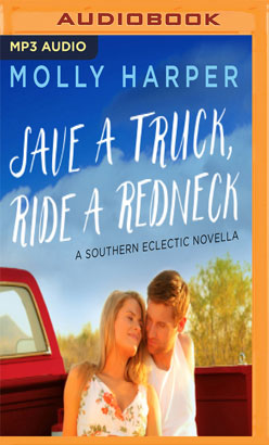 Save a Truck, Ride a Redneck