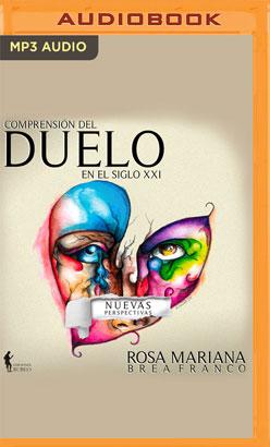Comprensión del Duelo en el Siglo XXI (Spanish Edition)