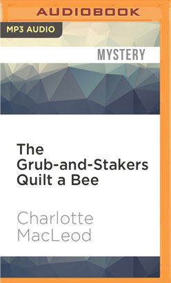 Grub-and-Stakers Quilt a Bee, The