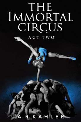 Immortal Circus: Act Two, The