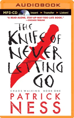 Knife of Never Letting Go, The