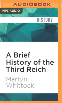 Brief History of the Third Reich, A