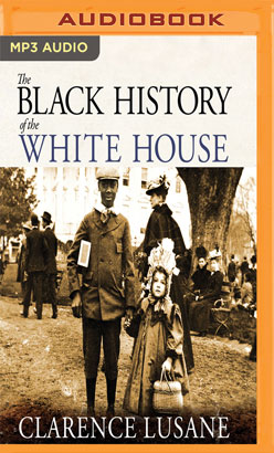 Black History of the White House, The