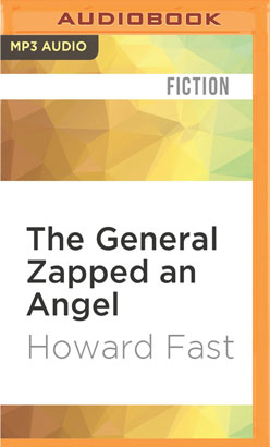 General Zapped an Angel, The
