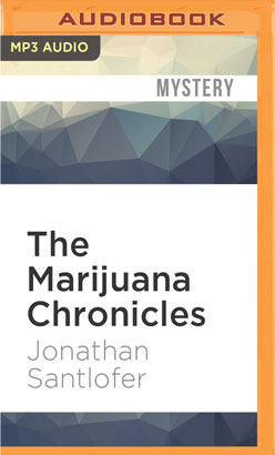 Marijuana Chronicles, The