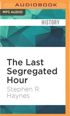 Last Segregated Hour, The