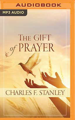 Gift of Prayer, The