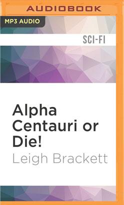 Alpha Centauri or Die!