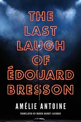 Last Laugh of Édouard Bresson, The