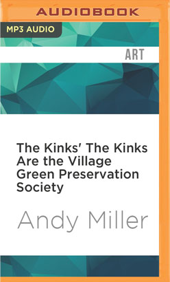 Kinks' The Kinks Are the Village Green Preservation Society, The