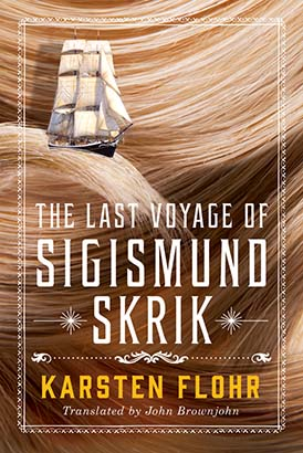 Last Voyage of Sigismund Skrik, The