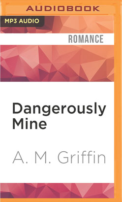 Dangerously Mine