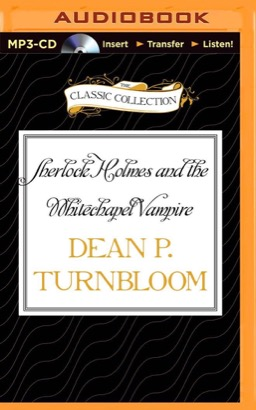 Sherlock Holmes and the Whitechapel Vampire