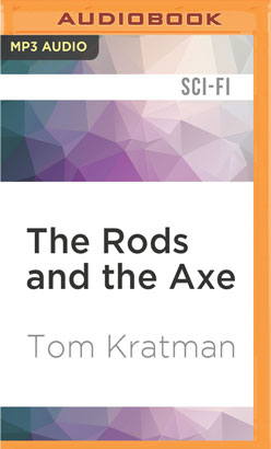 Rods and the Axe, The