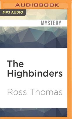 Highbinders, The