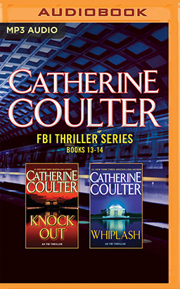 Catherine Coulter - FBI Thriller Series: Books 13-14