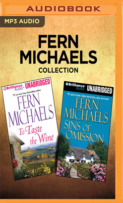 Fern Michaels Collection - To Taste the Wine & Sins of Omission