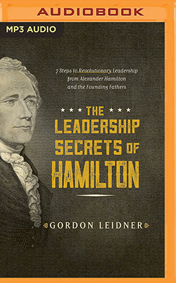 Leadership Secrets of Hamilton, The