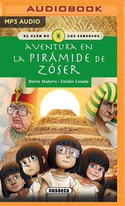 Aventura en la pirámide de Zóser (Narración en Castellano)