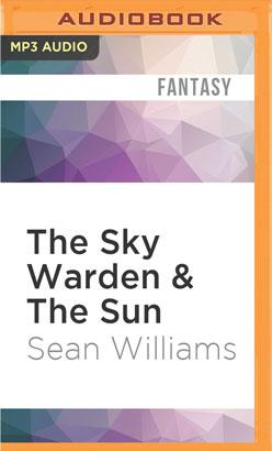 Sky Warden & The Sun, The