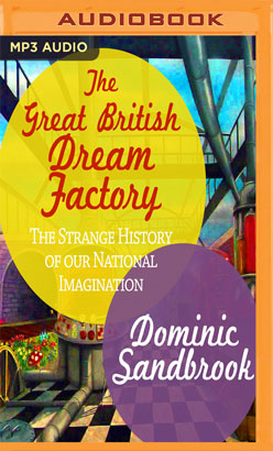 Great British Dream Factory, The