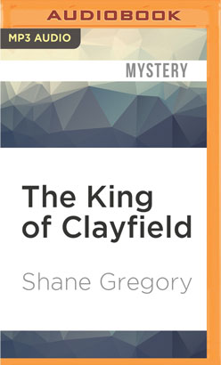 King of Clayfield, The