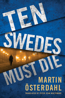 Ten Swedes Must Die
