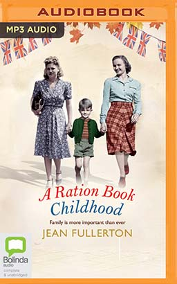 Ration Book Childhood, A