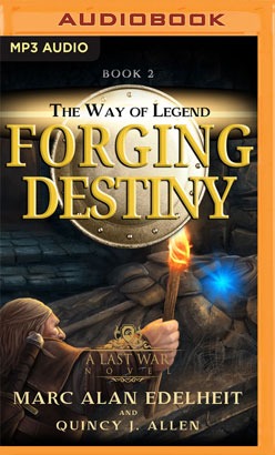 Forging Destiny