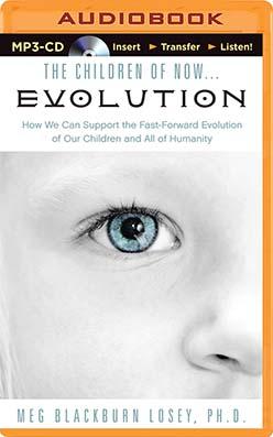 Children of Now...Evolution, The