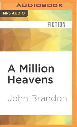 Million Heavens, A