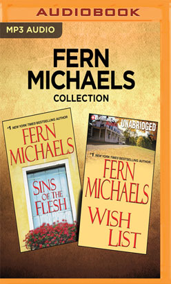 Fern Michaels Collection - Sins of the Flesh & Wish List