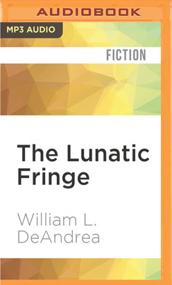 Lunatic Fringe, The
